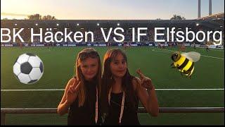 Vlogg//Fotbollsmatch På Bravida Arena😍 BK Häcken VS IF Elfsborg⚽️