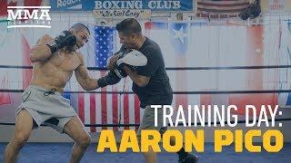 Training Day: Aaron Pico - MMA Fighting