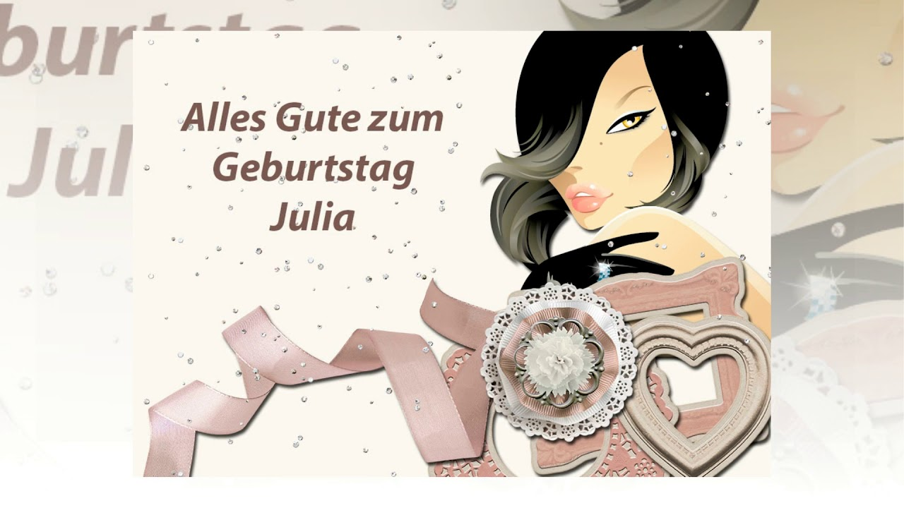 alles gute zum geburtstag julia youtube. Black Bedroom Furniture Sets. Home Design Ideas