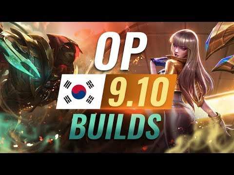 12 NEW Korean Builds to Copy in Patch 910 - League of Legends Season 9