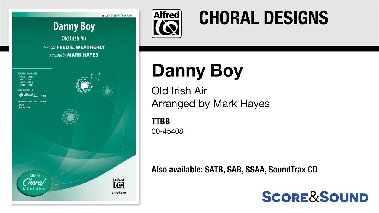 Danny Boy, arr  Mark Hayes – Score & Sound
