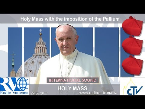 2017.06.29 Holy Mass with the imposition of the Pallium