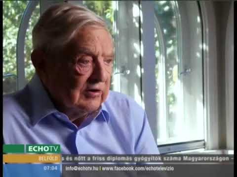 Soros: Orbán Viktor ki akar irtani minket - Echo Tv letöltés