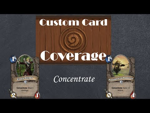 Hearthstone Custom Card Coverage: New Keyword, Concentrate