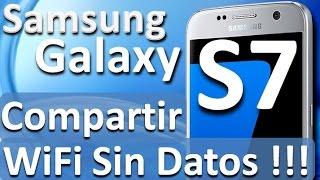 Samsung Galaxy S7 Compartir WiFi Sin Datos Configurar Como Router