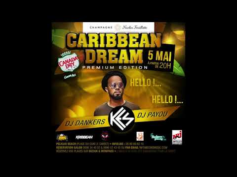 "Caribbean Dream Starter By Dj Payou ""Kes Me If You Can"""