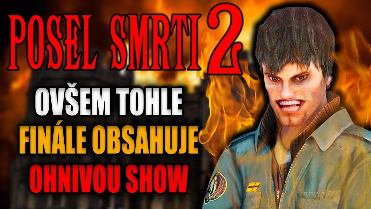 POSEL SMRTI 2 ovšem tohle finále obsahuje ohnivou show