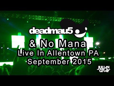 Deadmau5 & No Mana - Allentown Fair 2015 - Highlights