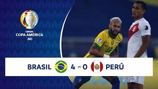HIGHLIGHTS BRASIL 4 - 0 PERÚ | COPA AMÉRICA 2021 | 17-06-21