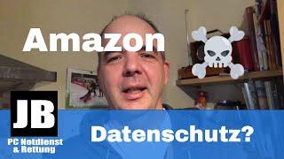 Amazon und sein Datenschutz, Alexa Daten landen bei einem anderen!? Wie kann ich m. Daten schützen?