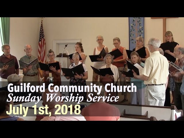 Guilford Church Service - 7/1/18
