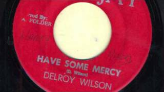 Have Some Mercy   Delroy Wilson