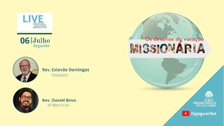 [Live] Os desafios da Vocação Missionária