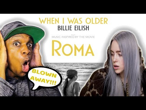 Billie Eilish - WHEN I WAS OLDER (Music Inspired By The Film ROMA) - Audio | REACTION! Mp3