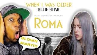 Billie Eilish - WHEN I WAS OLDER (Music Inspired By The Film ROMA) - Audio | REACTION!