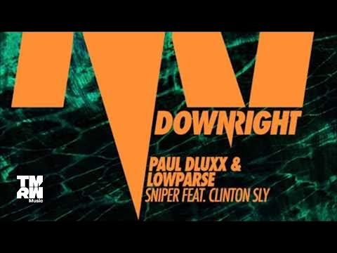 Paul Dluxx & LowParse feat. Clinton Sly - Sniper Duckworthsound Remix