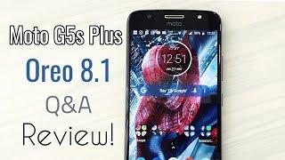 Moto G5s Plus Stock Oreo 8.1 Beta   Q&A   Review!