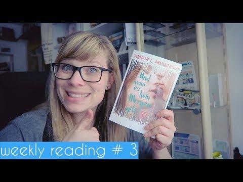 Weekly Reading #3 - ich bekomme es einfach nicht ordentlich hin mit dem Filmen :D