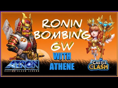 RONIN BOMBING WITH ATHENE - EMPOWER TALENTS - CASTLE CLASH