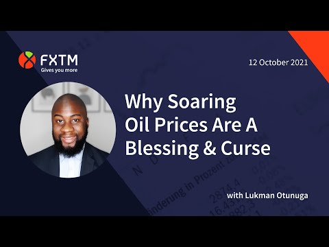 Why Soaring Oil Prices Are A Blessing & Curse | FXTM Market Update | 12/10/2021