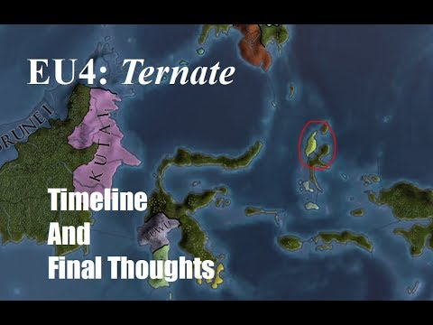 Europa Universalis 4 - Ternate - Small Island Nation - Timeline and Final Thoughts