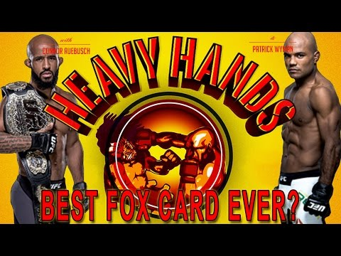 Demetrious Johnson, and the best UFC on Fox yet (Heavy Hands #154)