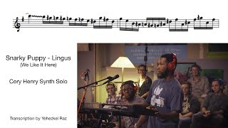 snarky puppy lingus cory henry solo transcription by yehezkel raz