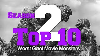 Top 10 Worst Giant Movie Monsters