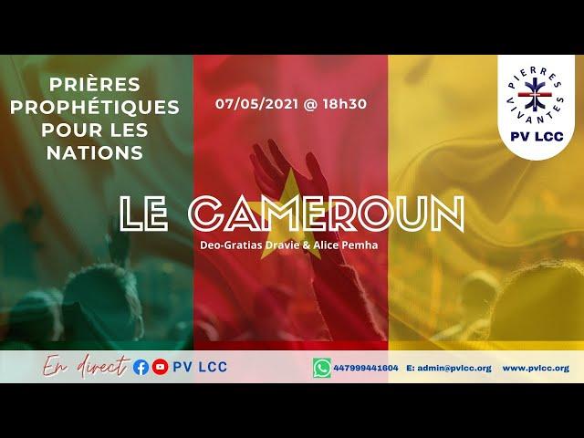 Une heure de prières prophétiques.  Le Cameroun