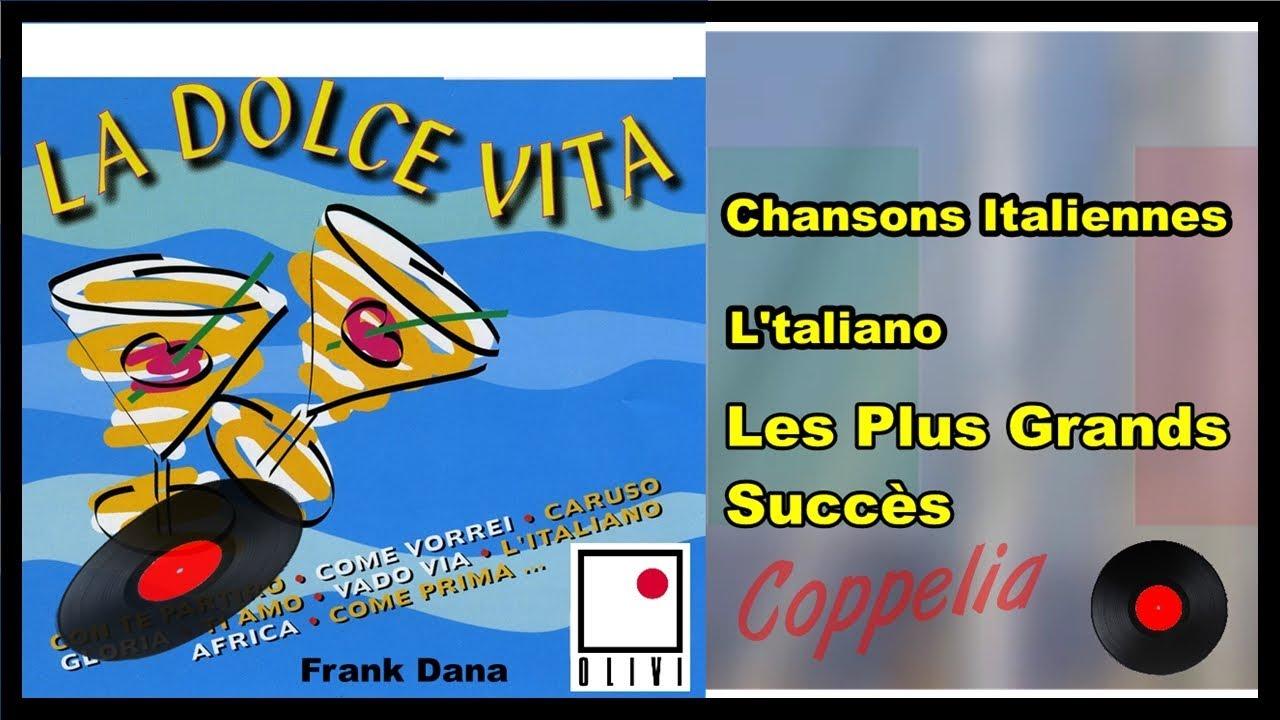 chansons italiennes la dolce vita 18 hits coppelia olivi