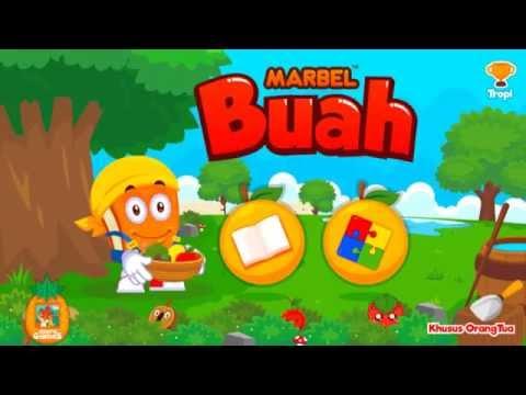 Marbel Buah - Game Edukasi Anak di Android Gratis Download Google Play Store