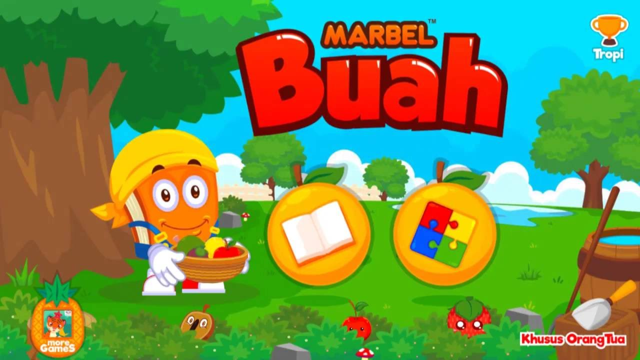 Marbel Buah Game Edukasi Anak Di Android Gratis  Google