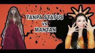 TANPA STATUS vs MANTAN : Lucinta luna vs soraya liberty