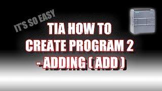 TIA how to create program 2