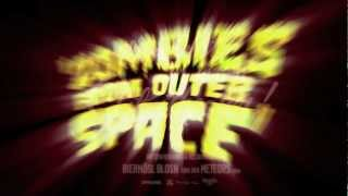 Zombies from outer Space Trailer (Theatrical 2012)