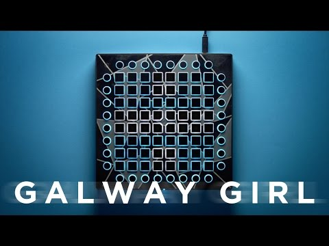 Ed Sheeran - Galway Girl // Launchpad Cover/Remix