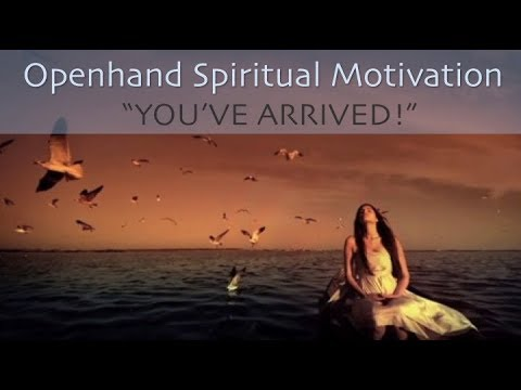 Spiritual Motivation - You've Arrived