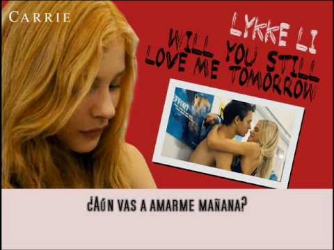 Carrie Trailer: Will You Still Love Me Tomorrow  Lykke Li Spanish Lyrics