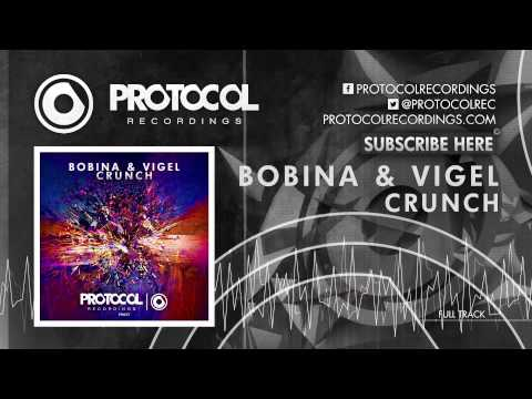 Bobina & Vigel - Crunch