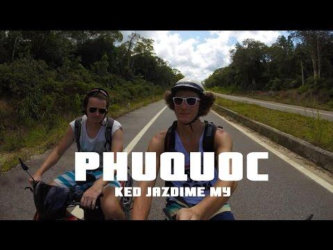 Ked' Jazdíme My - PARODY Phu QUOC