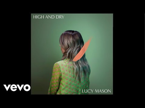 Lucy Mason - High And Dry (Radiohead cover)
