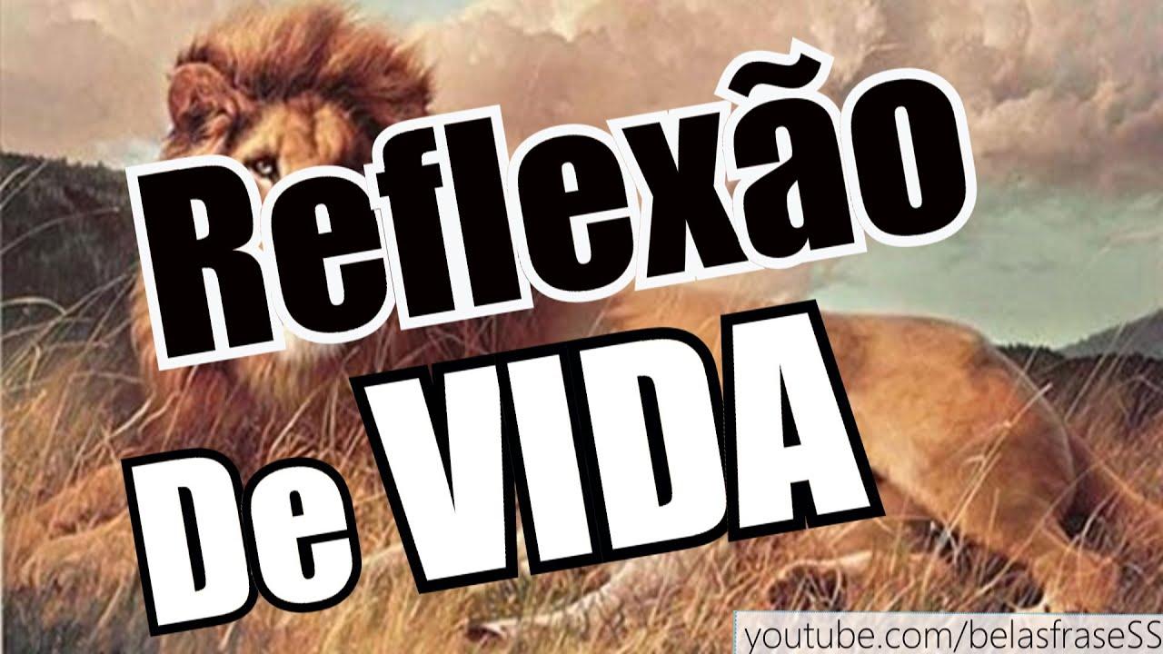 Belas Frases DE REFLEXÃO DE VIDA