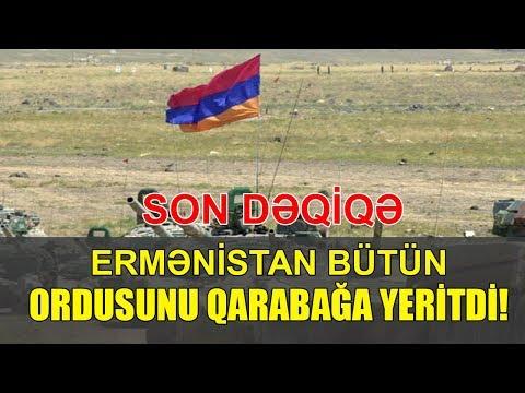 SON DƏQİQƏ! Ermənistan bütün ordusunu Qarabağa yeritdi