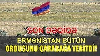 Скачать SON DƏQİQƏ Ermənistan Bütün Ordusunu Qarabağa Yeritdi
