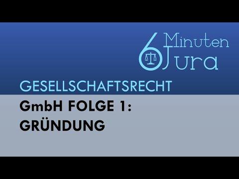 GmbH Folge 1: Gründung - Gesellschaftsrecht