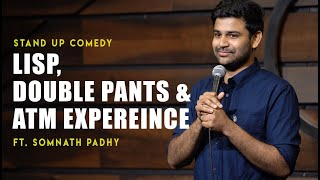 My ATM Scandal | Stand-Up Comedy by Somnath Padhy