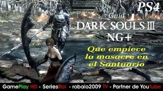 Guia Dark Souls 3 NG+ LO QUE DEBEMOS HACER ANTES | SeriesRol