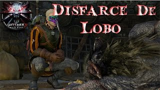 The Witcher 3 - Quest - Disfarce de Lobo