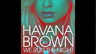 Havana Brown - We Run The Night (Eriss Remix) (ft. Pitbull)