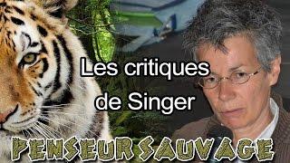 Les critiques de Singer - Les relations aux animaux CH.1 EP.16